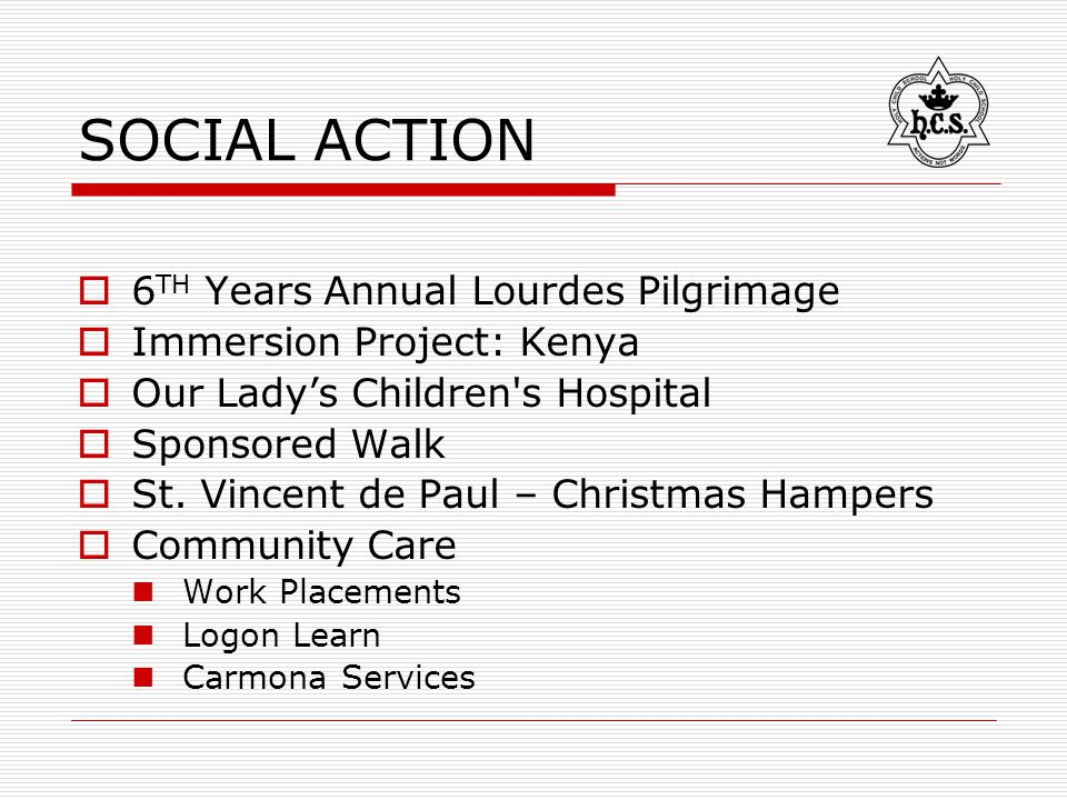 SOCIAL ACTION  6 TH Years Annual Lourdes Pilgrimage  Immersion Project: Kenya  Our Lady's Children s Hospital  Sponsored Walk  St.