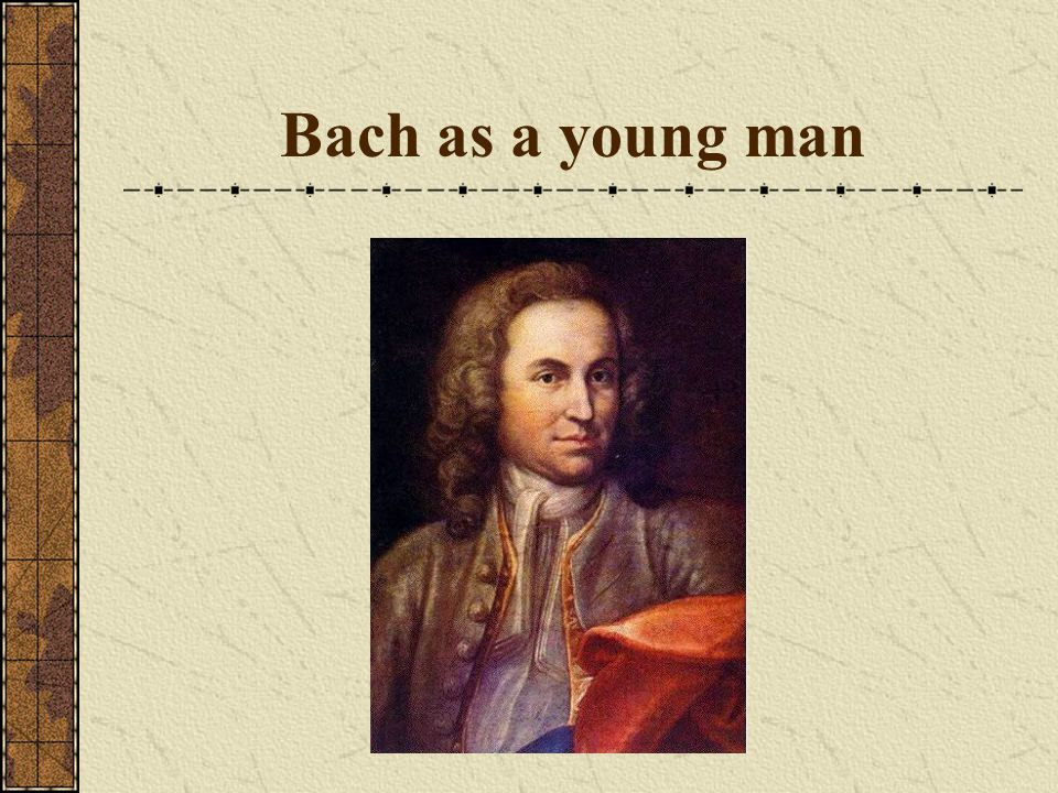 Bach as a young man
