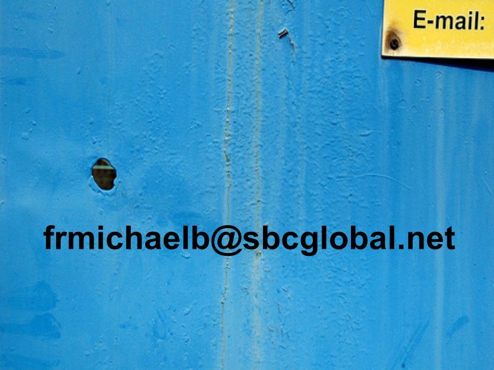 frmichaelb@sbcglobal.net