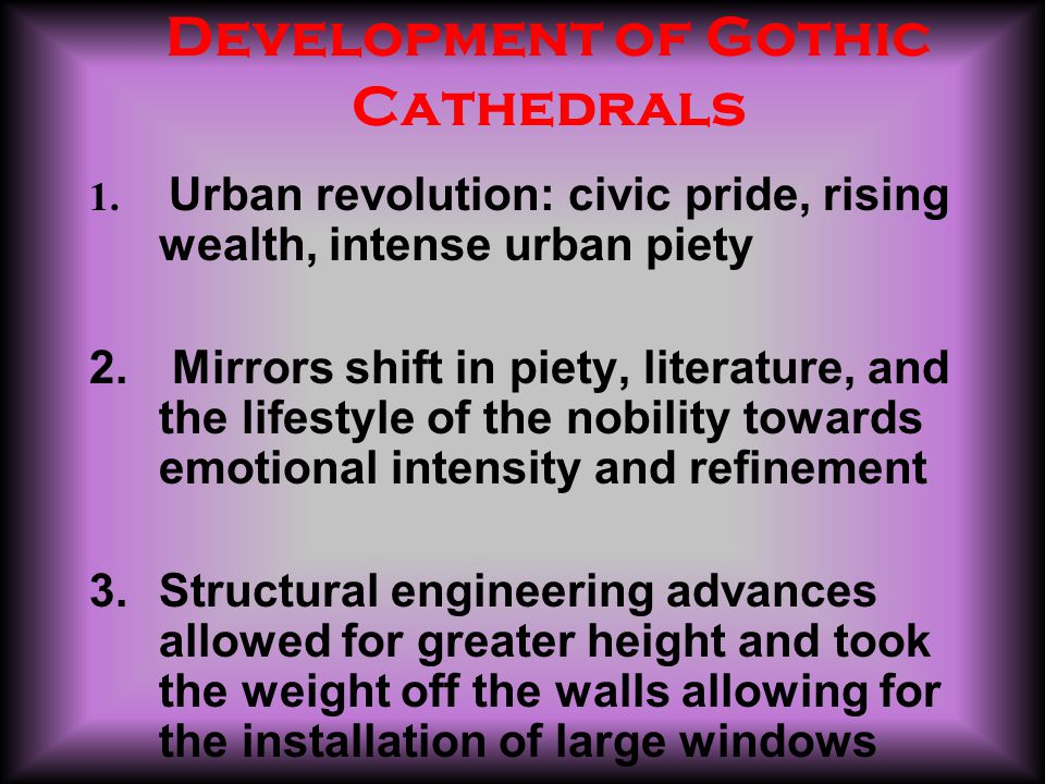 Development of Gothic Cathedrals 1.