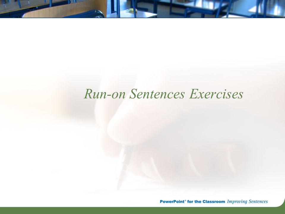Run-on Sentences Exercises