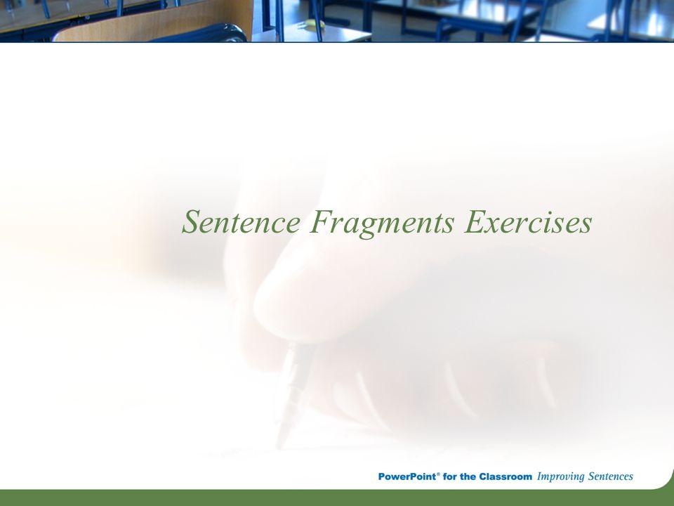 Sentence Fragments Exercises