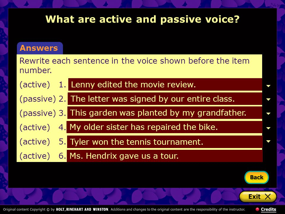 Rewrite each sentence in the voice shown before the item number. (active)1.The book review was edited by Lenny. (passive)2.Our entire class signed the