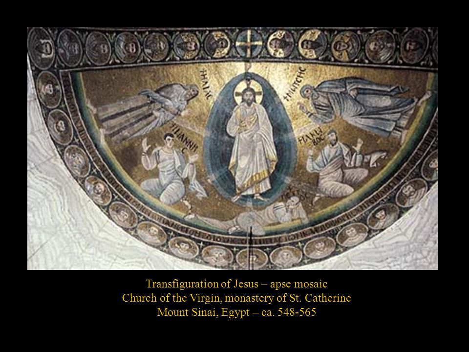 Transfiguration of Jesus – apse mosaic Church of the Virgin, monastery of St.