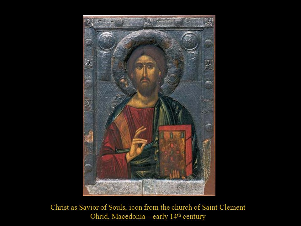 Christ as Savior of Souls, icon from the church of Saint Clement Ohrid, Macedonia – early 14 th century