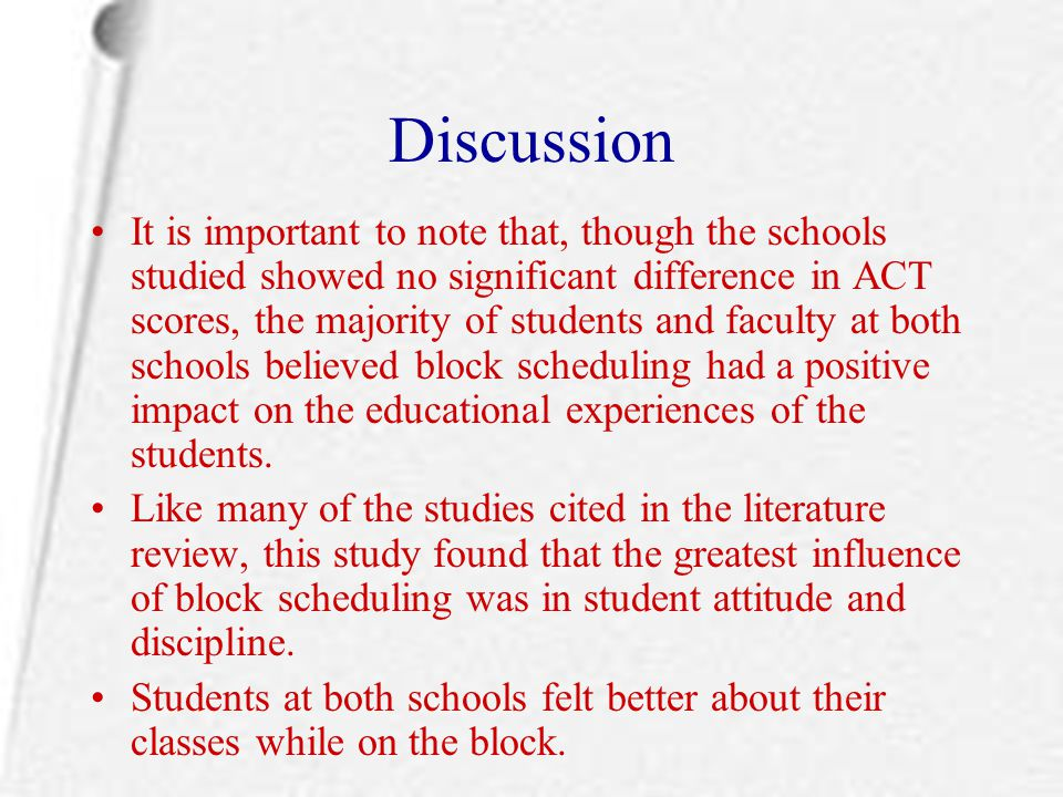 Discussion It is important to note that, though the schools studied showed no significant difference in ACT scores, the majority of students and facul