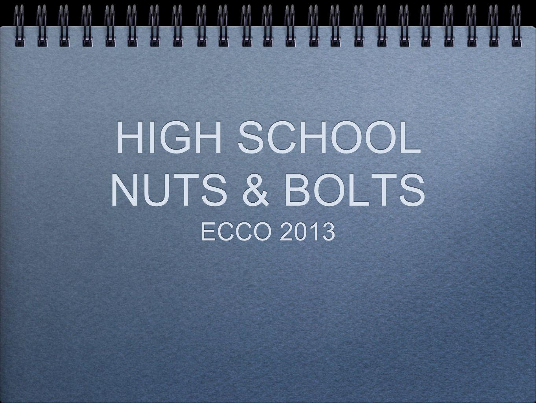 HIGH SCHOOL NUTS & BOLTS ECCO 2013
