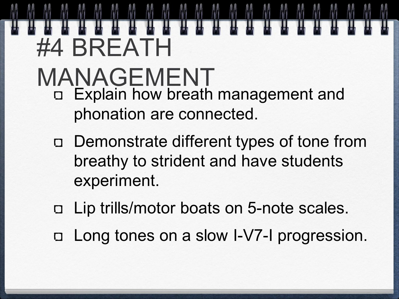 #4 BREATH MANAGEMENT Explain how breath management and phonation are connected.