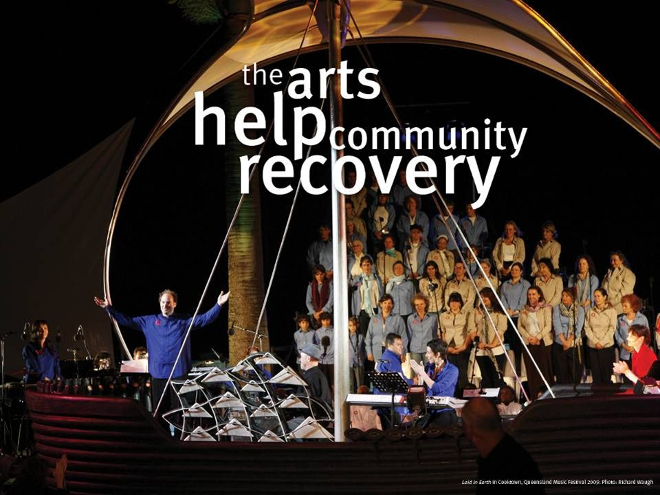 The arts help community recovery