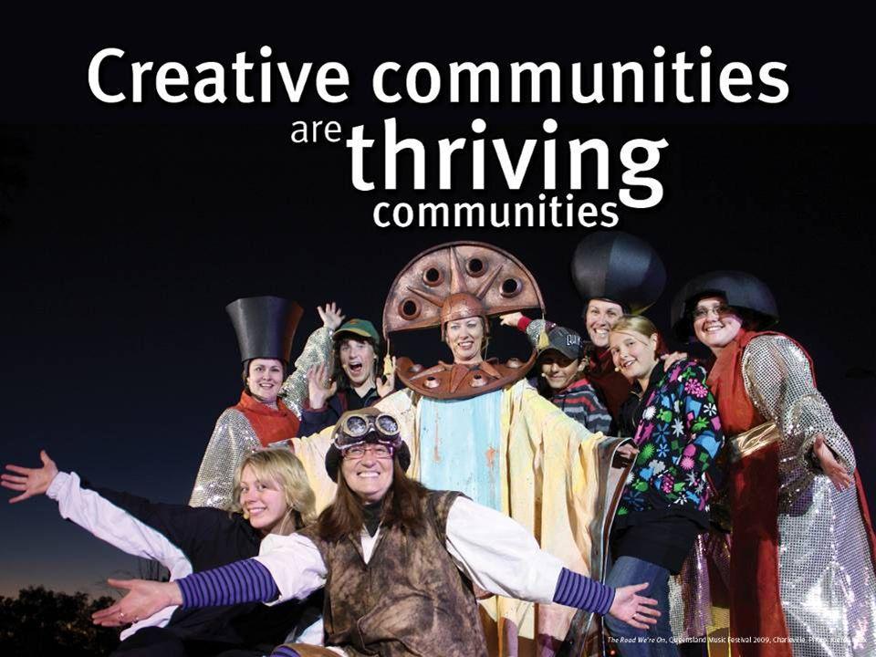 Creative communities are thriving communities