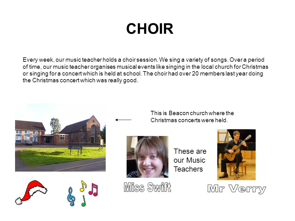 Every week, our music teacher holds a choir session.