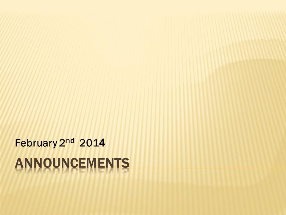 February 2 nd 2014