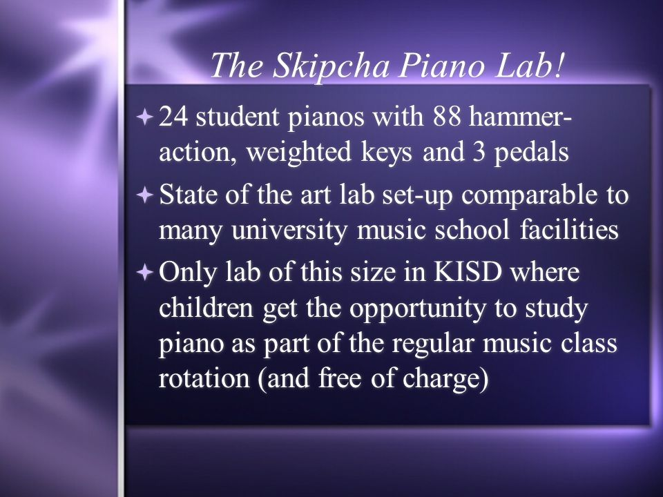 The Skipcha Piano Lab.