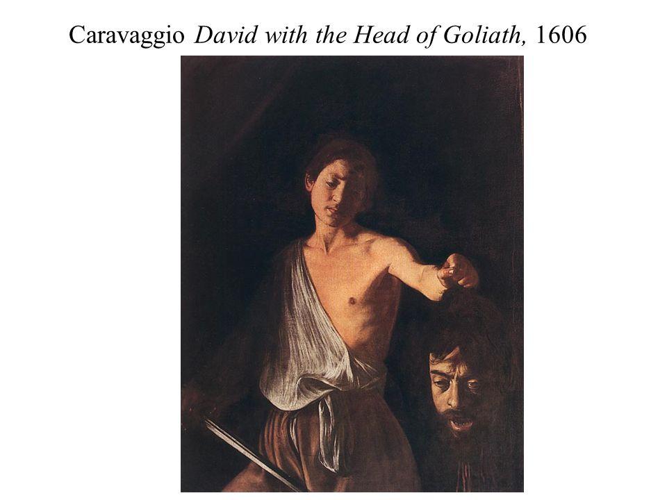 Caravaggio David with the Head of Goliath, 1606