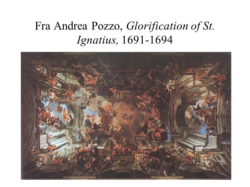 Fra Andrea Pozzo, Glorification of St. Ignatius, 1691-1694
