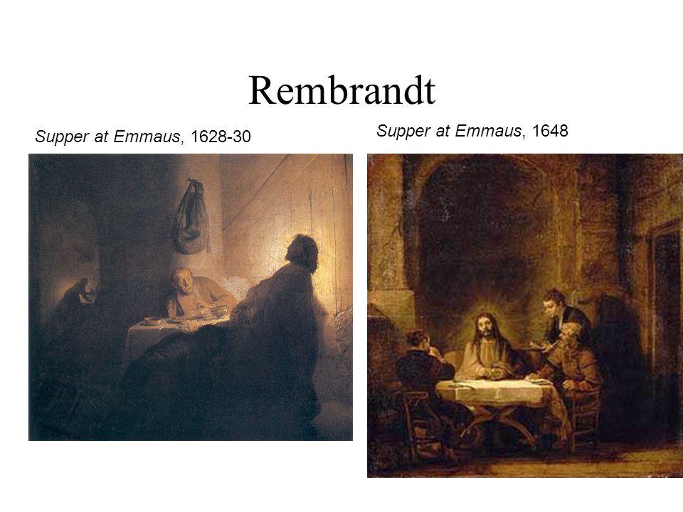 Rembrandt Supper at Emmaus, 1628-30 Supper at Emmaus, 1648
