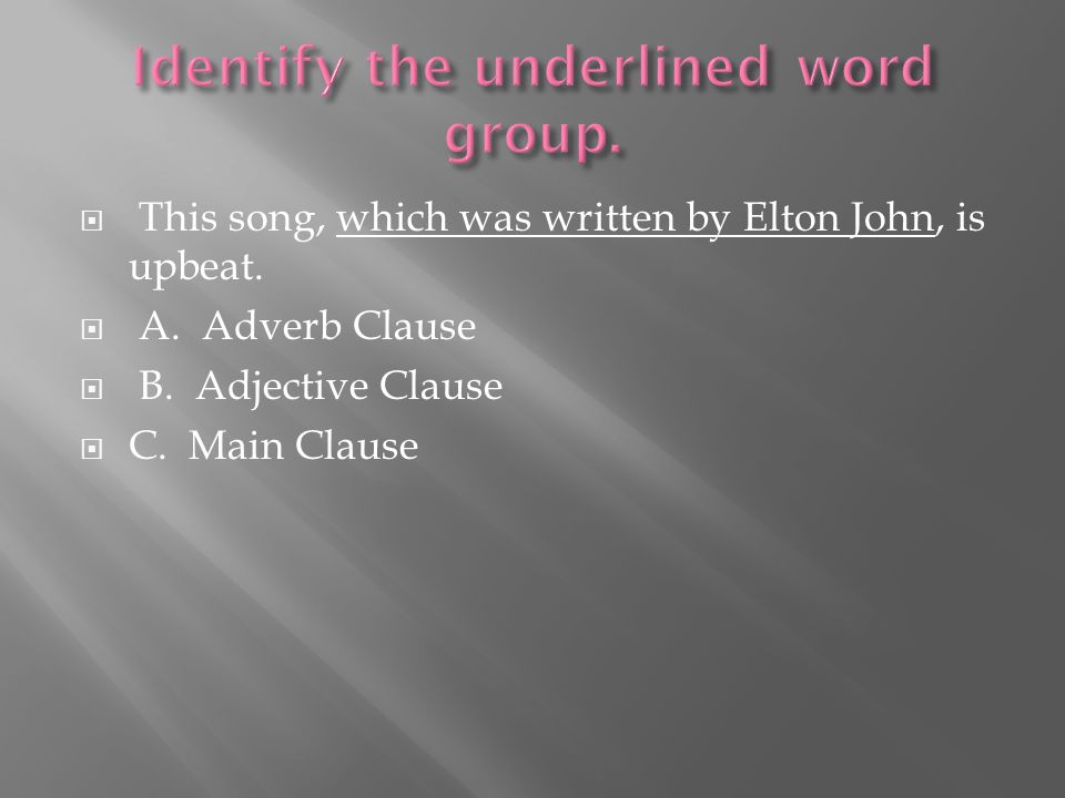  This song, which was written by Elton John, is upbeat.
