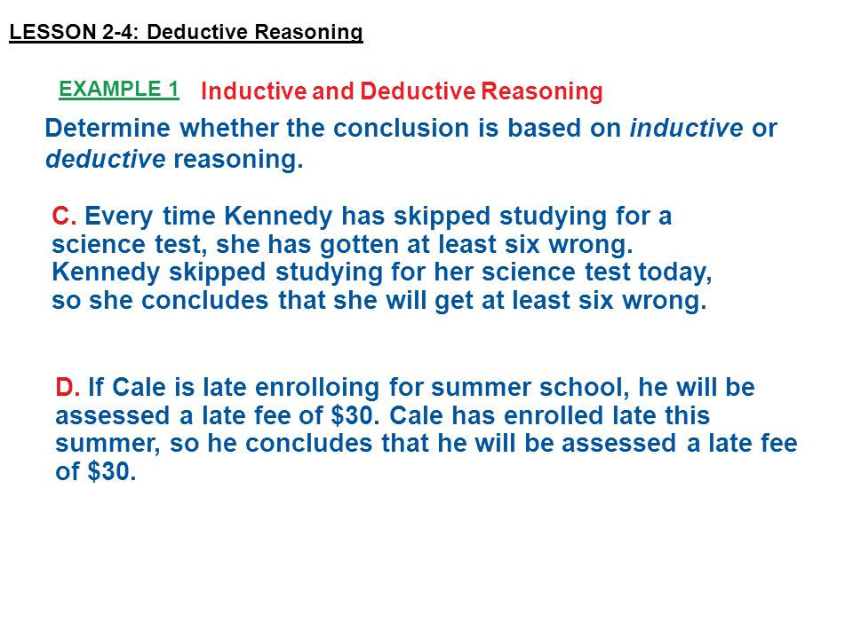Example 1 Inductive and Deductive Reasoning C.