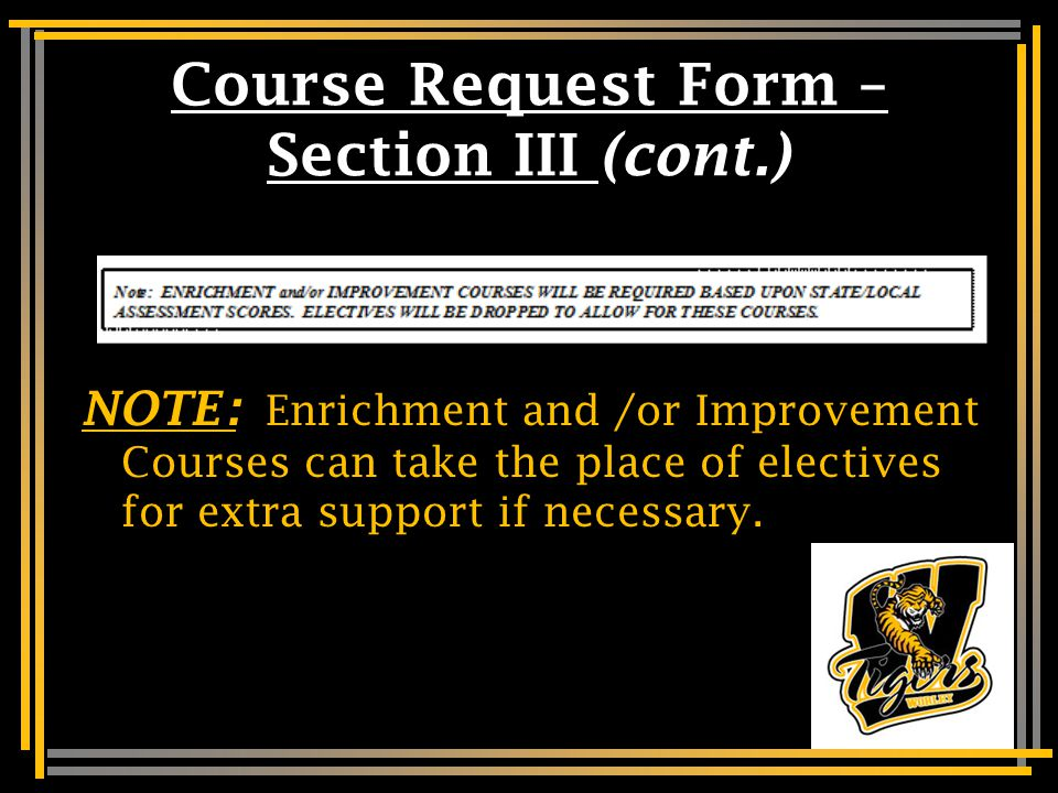 Elective Courses– Section III (cont.) Please note: This course request sheet includes courses offered for 7 th Graders at Worley.