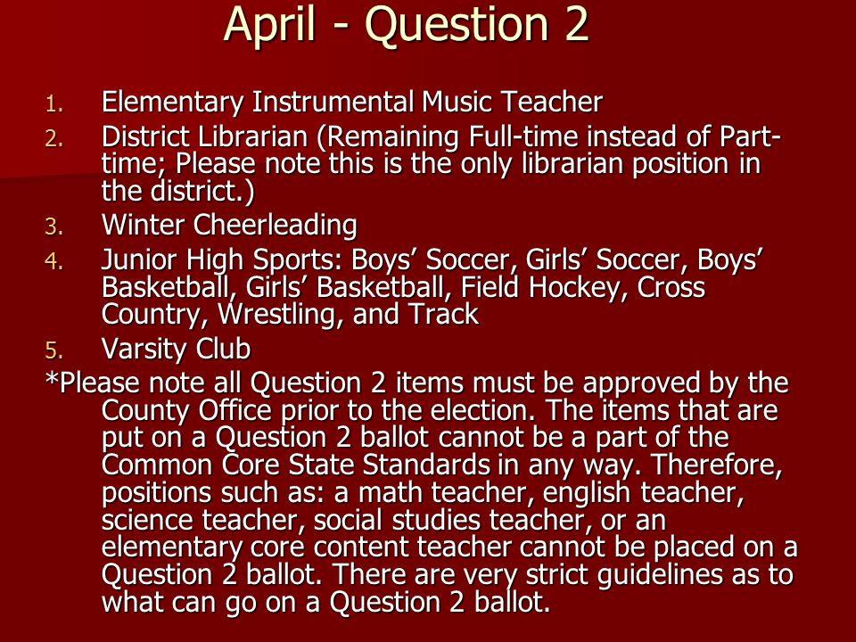 April - Question 2 1. Elementary Instrumental Music Teacher 2.