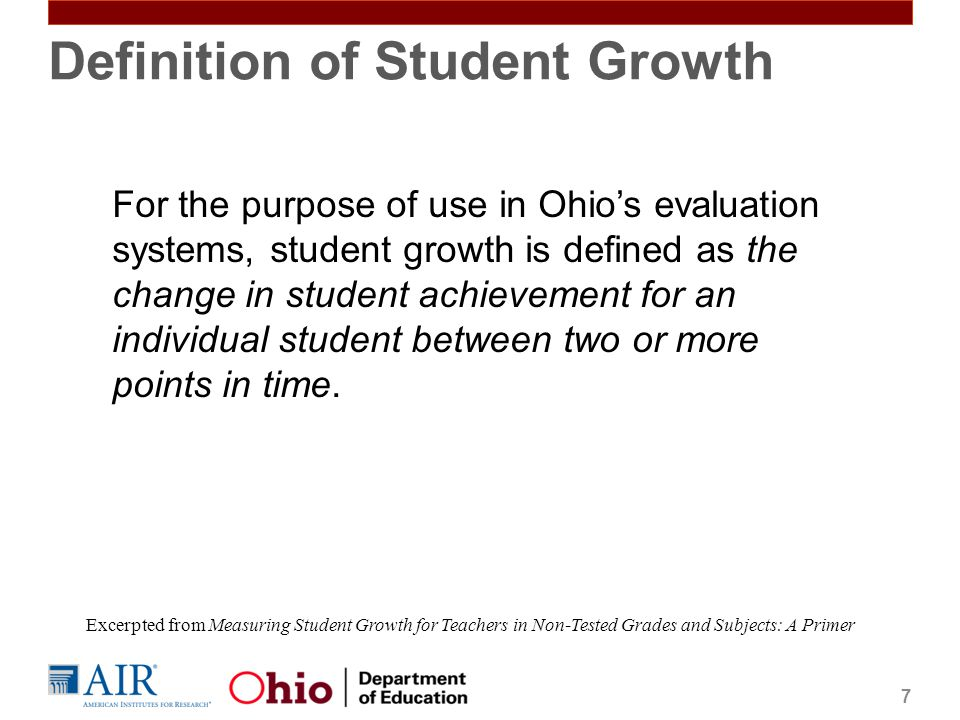 Student Growth Measures* *not reflective of recent legislative changes; to be updated by ODE 8
