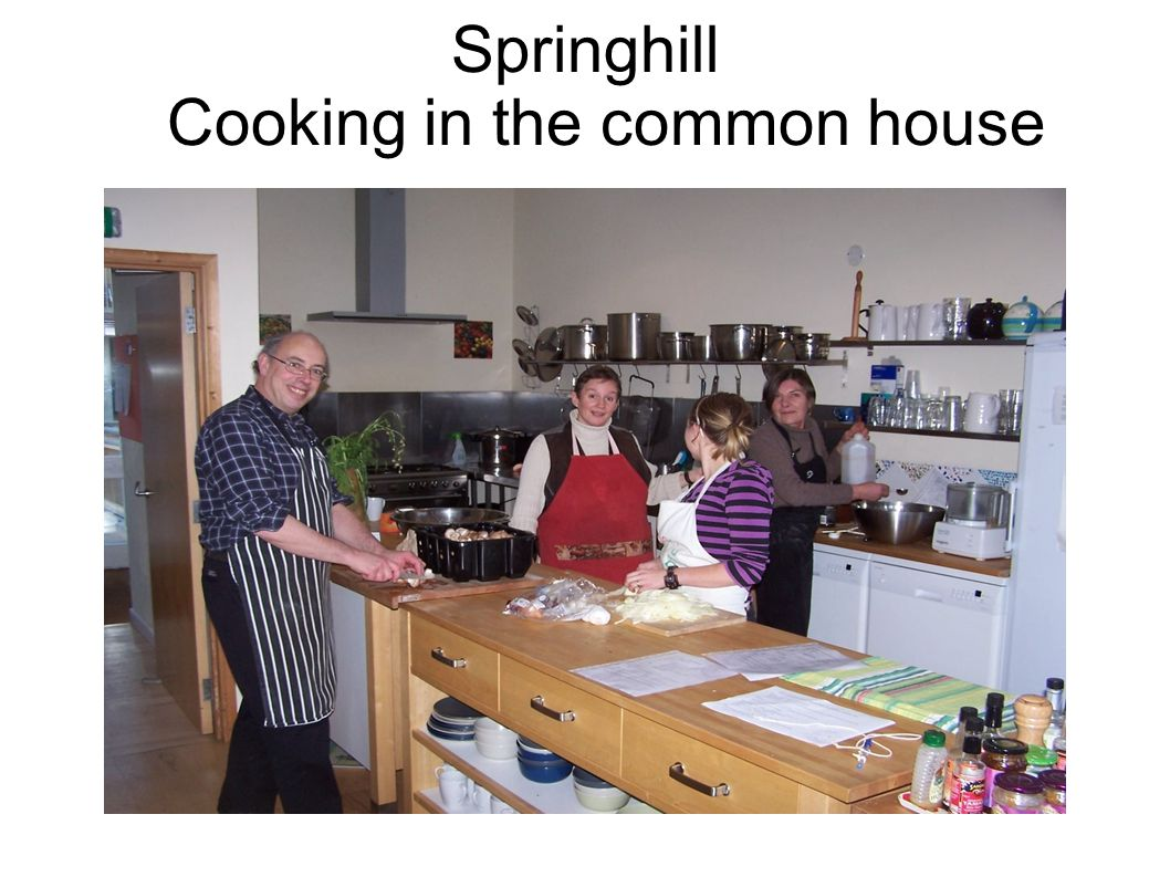 Springhill Cooking in the common house