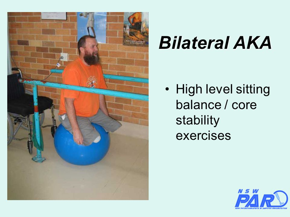 Bilateral AKA High level sitting balance / core stability exercises