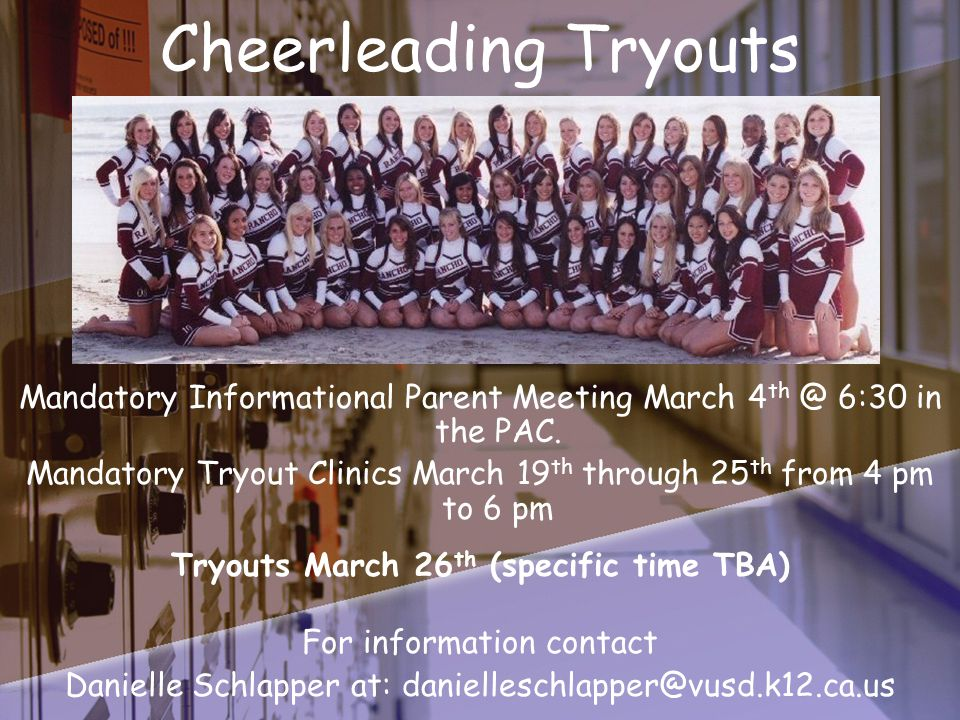 Cheerleading Tryouts Mandatory Informational Parent Meeting March 4 th @ 6:30 in the PAC.