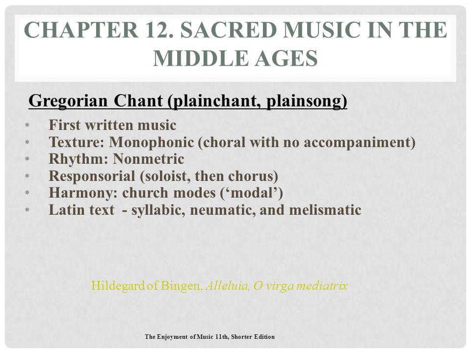 The Enjoyment of Music 11th, Shorter Edition Gregorian Chant Notation