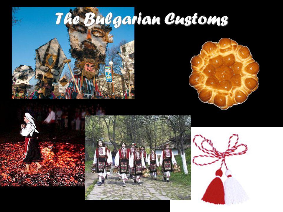The Bulgarian Customs