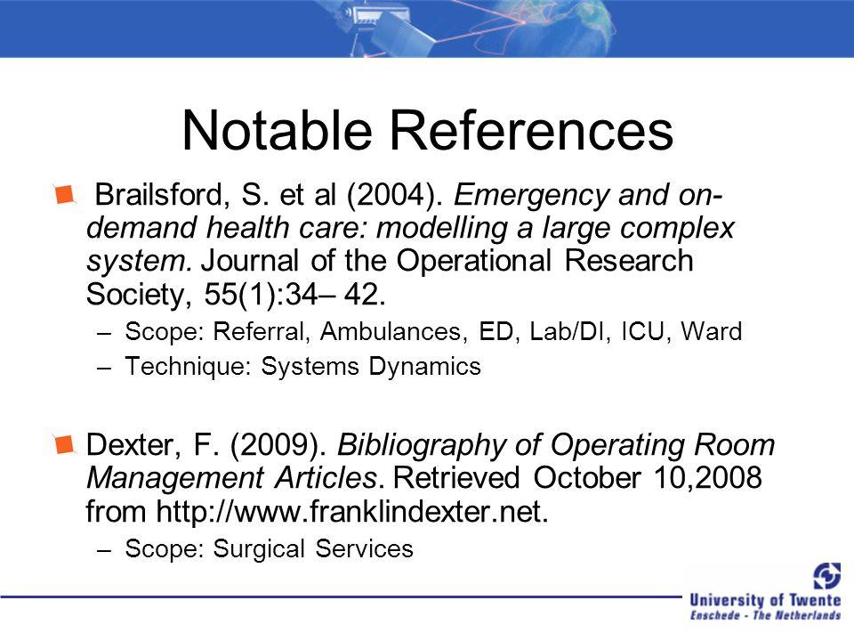 Notable References Brailsford, S.et al (2004).