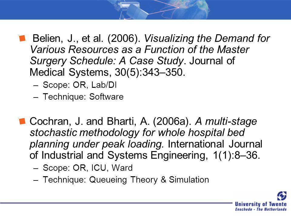 Belien, J., et al.(2006).