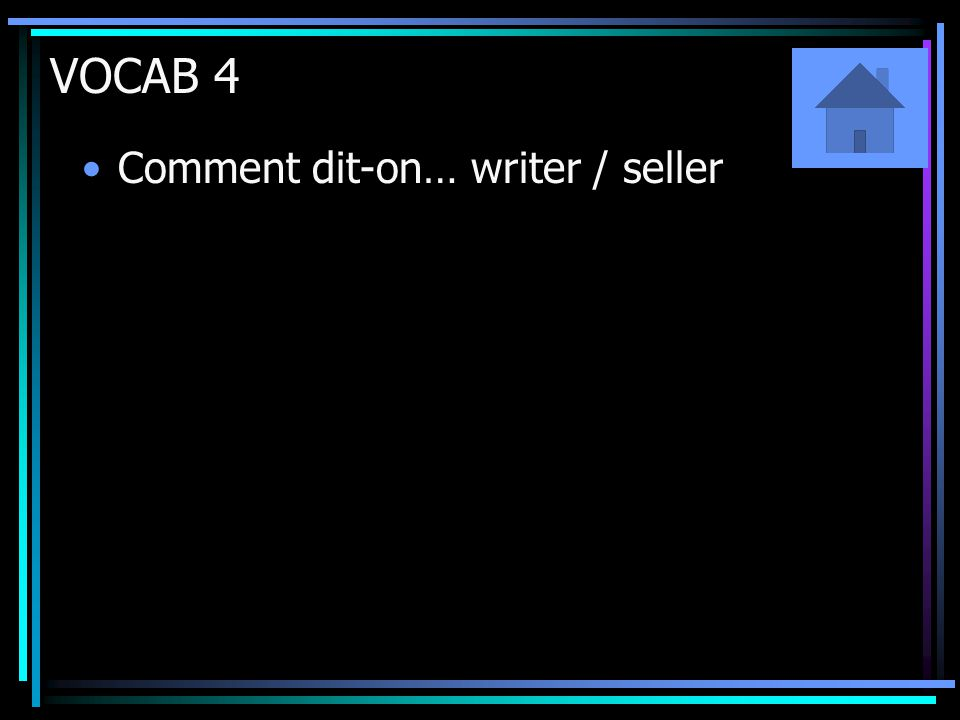VOCAB 4 Comment dit-on… writer / seller