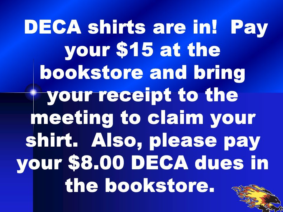 DECA shirts are in.