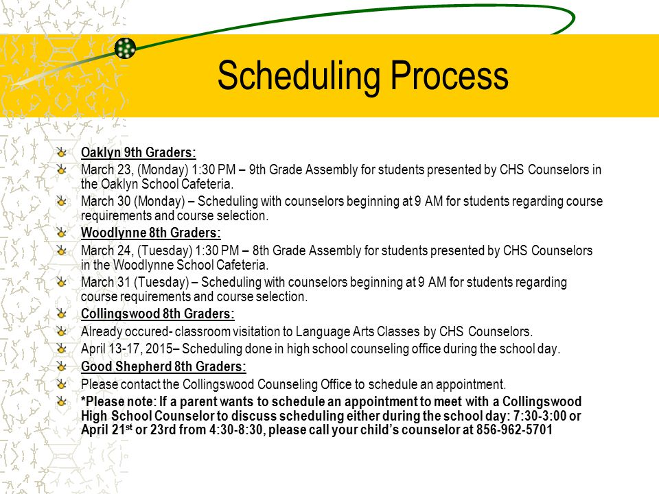 Scheduling Process Oaklyn 9th Graders: March 23, (Monday) 1:30 PM – 9th Grade Assembly for students presented by CHS Counselors in the Oaklyn School Cafeteria.