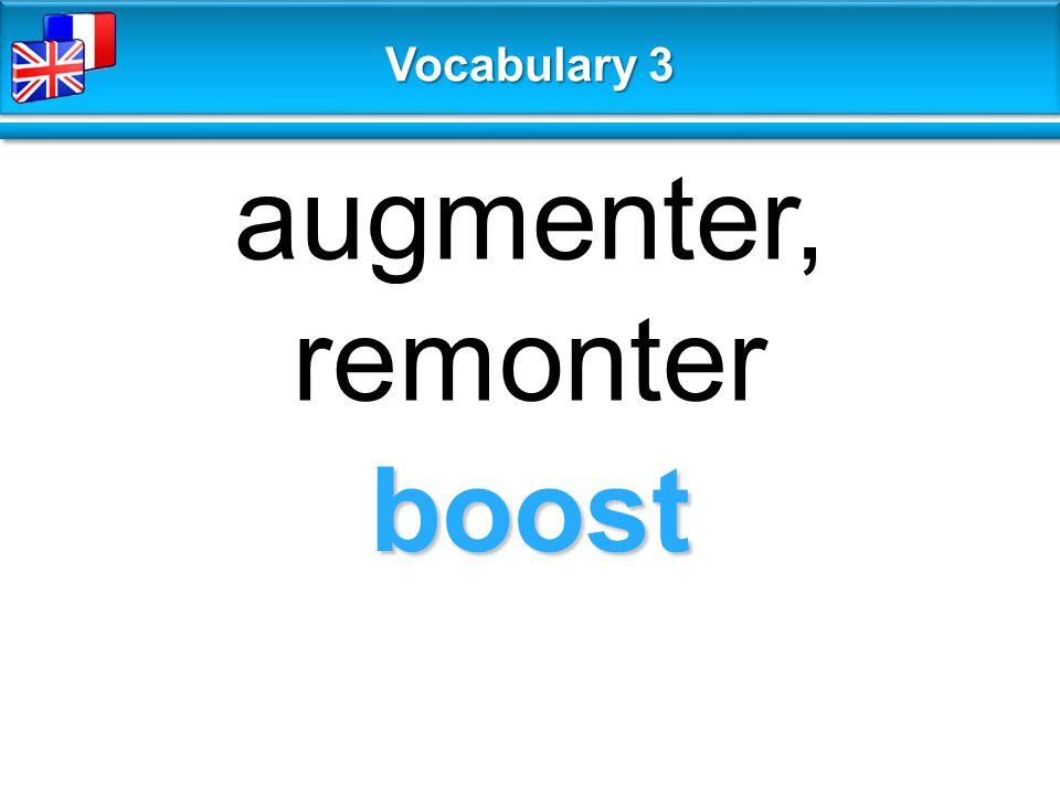 boost augmenter, remonter Vocabulary 3