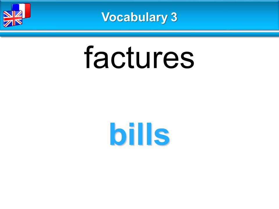 bills factures Vocabulary 3