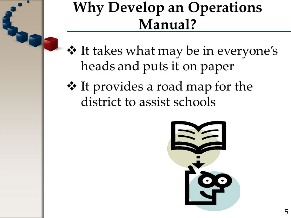 Why Develop an Operations Manual.