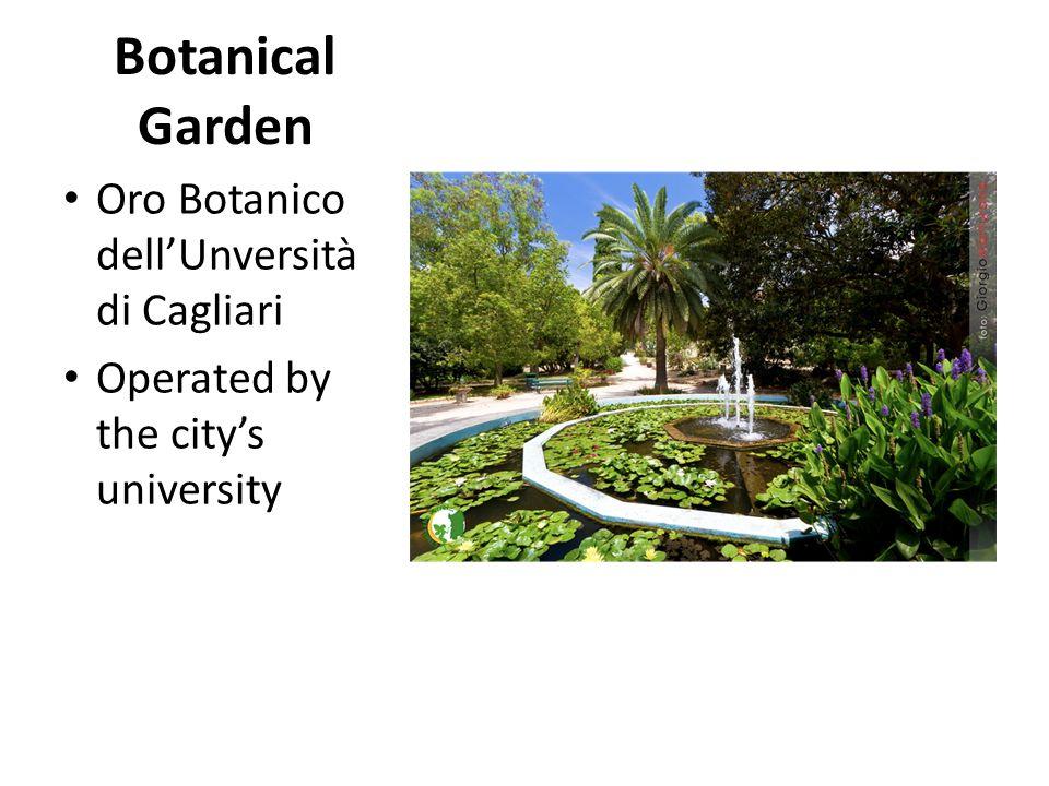 Botanical Garden Oro Botanico dell'Unversità di Cagliari Operated by the city's university