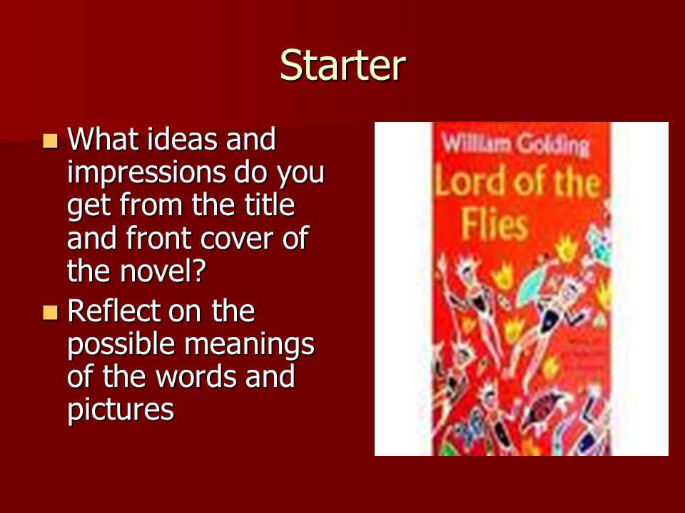 Starter What ideas and impressions do you get from the title and front cover of the novel? What ideas and impressions do you get from the title and fr