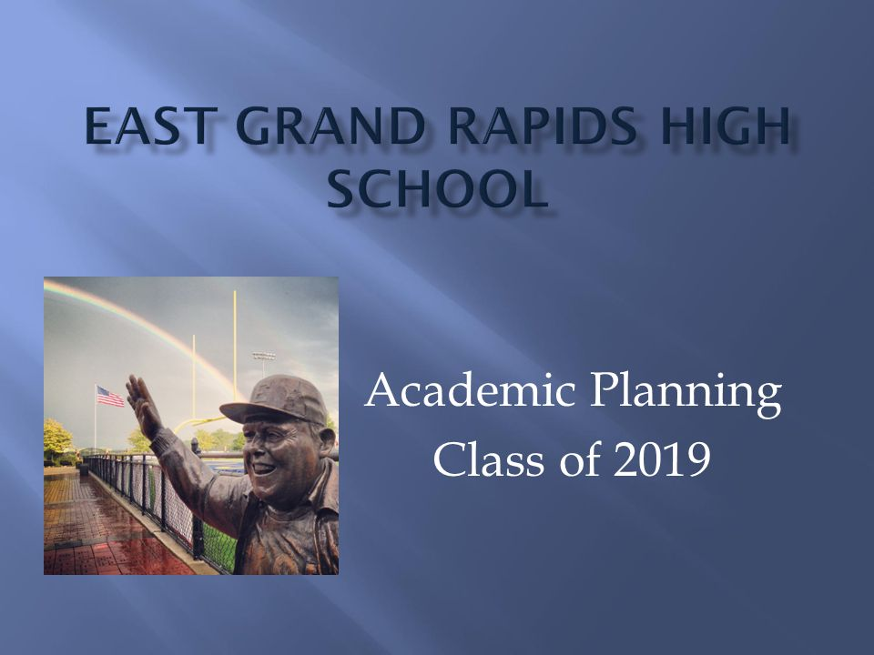 Academic Planning Class of 2019