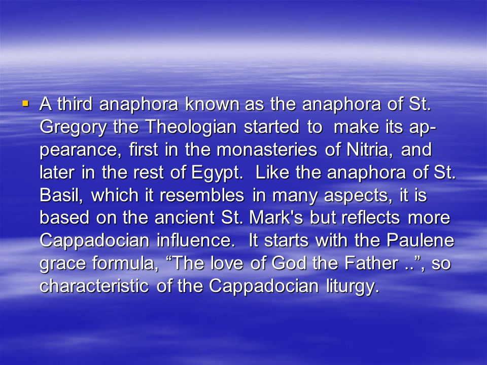 The Church of Alexandria  The Greek liturgy of Saint Mark has now been translated into Coptic.