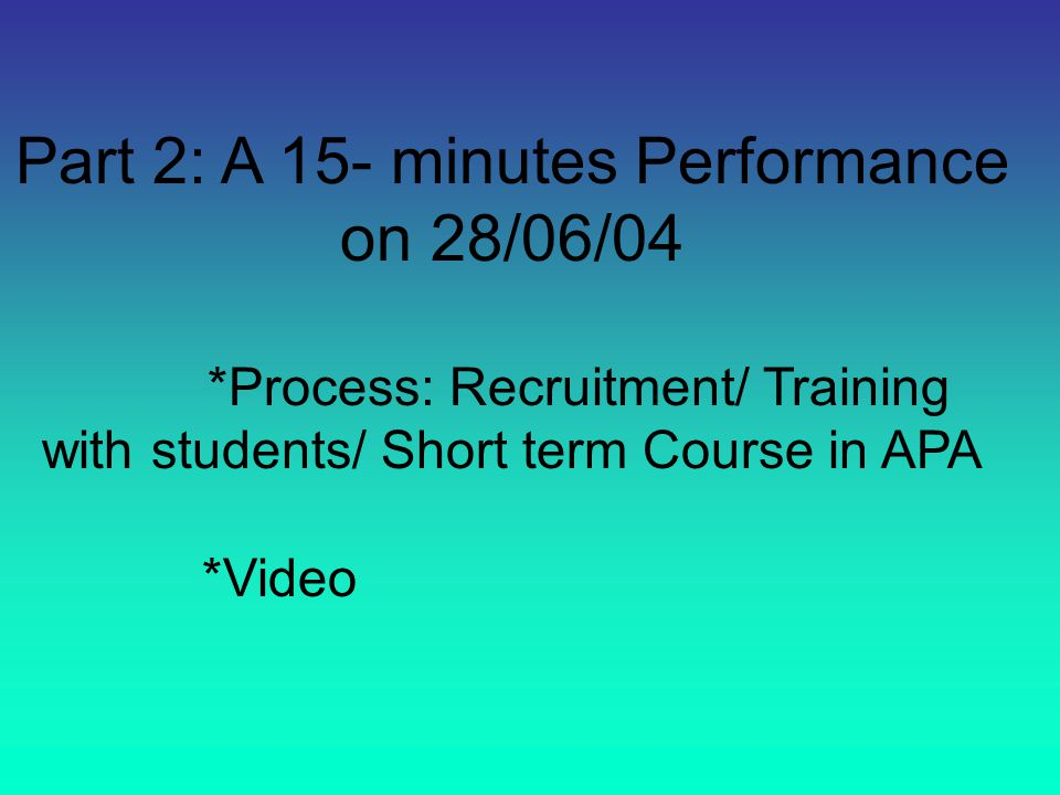 Part 3: An extra-curricular activity with choir members on 30/06/04 *Ternary form *Video