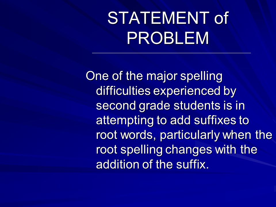 Statement of Problem Discussion Description of Selected Solutions