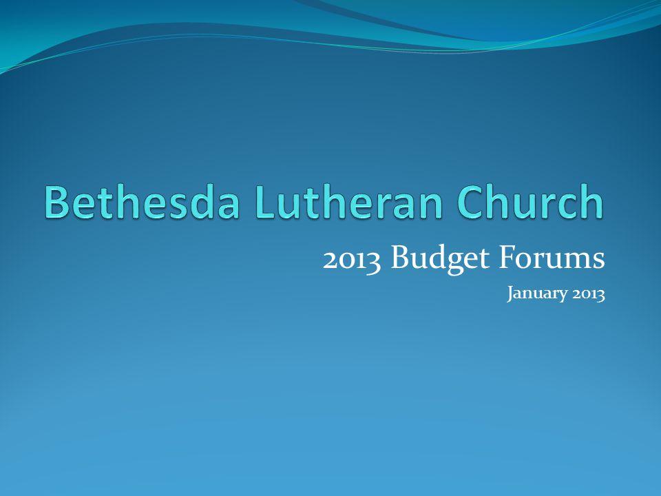 2013 Budget Forums January 2013