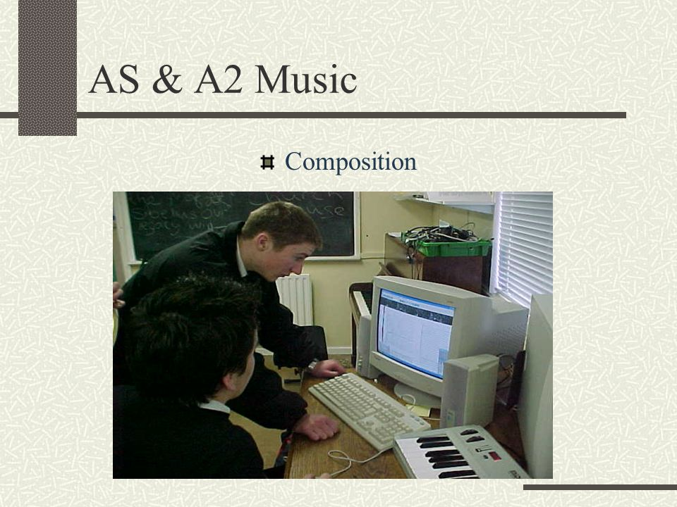 AS & A2 Music Composition