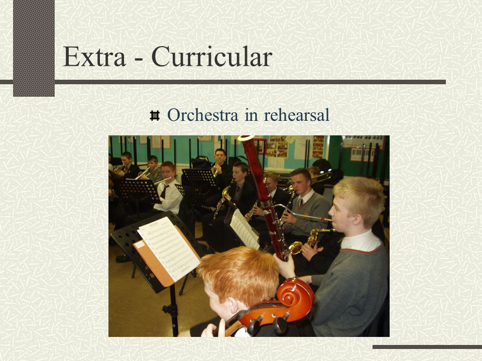 Extra - Curricular Orchestra in rehearsal