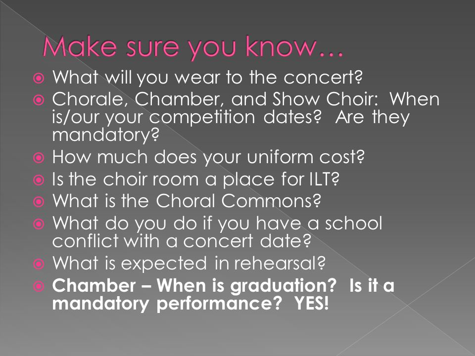  What will you wear to the concert.