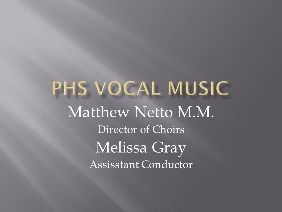  University of the Pacific  B.M.ed. In Choral Emphasis  CSU Fullerton  M.M.