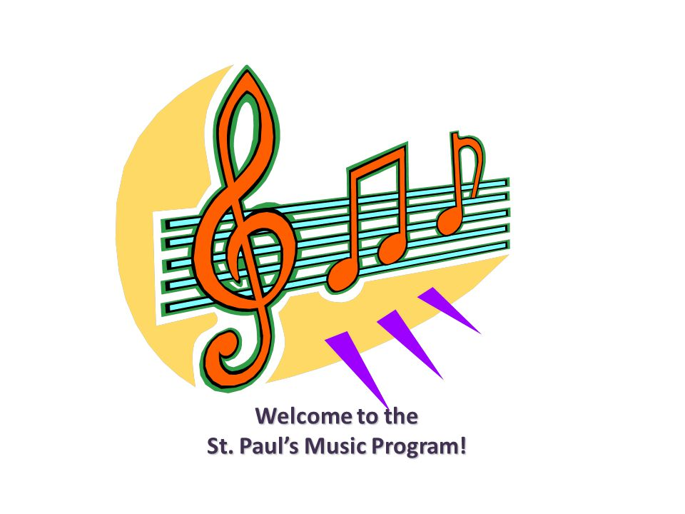 Welcome to the St. Paul's Music Program!
